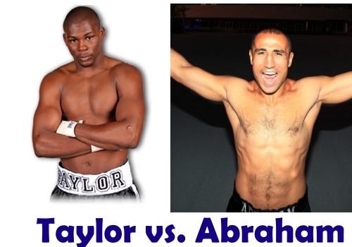 Taylor vs. Abraham Preview