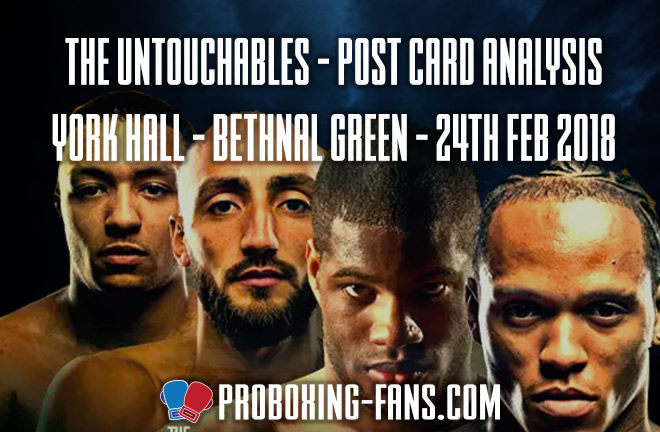 The Untouchables - York Hall - 24 Feb 2018 - Anthony Yarde, Daniel Dubois, Nathan Gorman & Zelfa Barrett