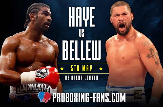 Haye-Bellew fight on 5th May at The O2 Arena, London