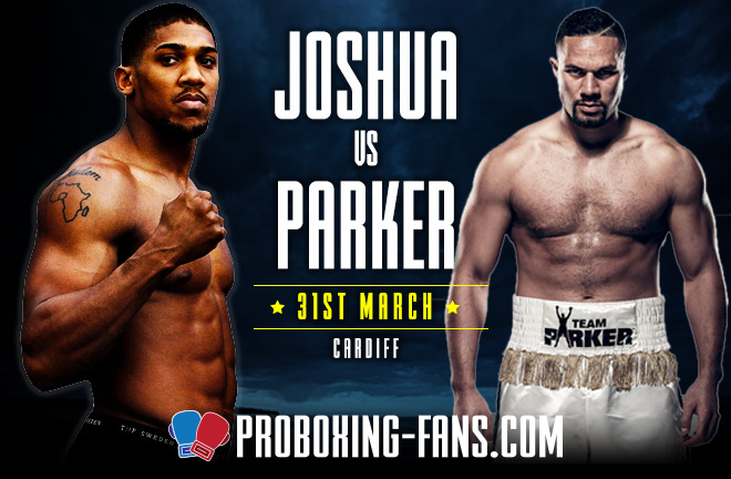 Joshua-Parker big showdown this Saturday night in Cardiff.