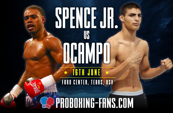 Errol Spence Jr. vs Carlos Ocampo - Fight Prediction & Preview - Saturday 16 June 2018.