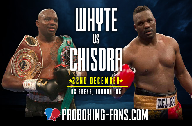 Whyte v Chisora II – Big Fight Preview & Prediction
