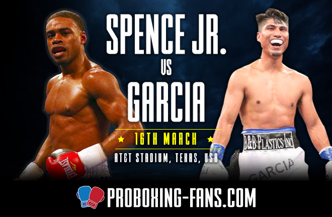 Spence Jr v Garcia - Big Fight Preview & Prediction.