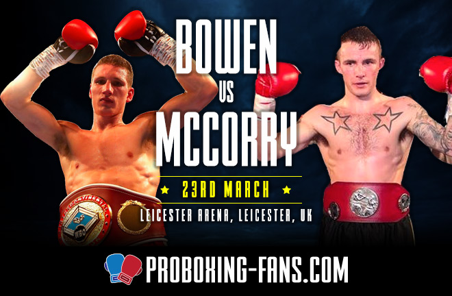 Bowen vs McCorry - Big Fight Preview & Prediction.