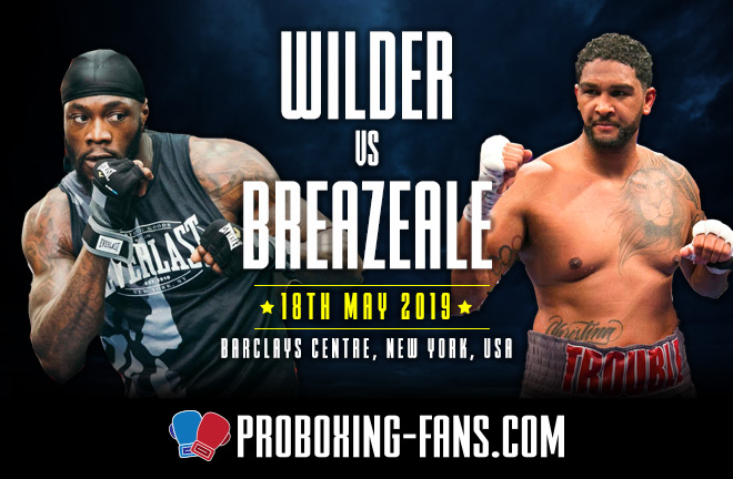 Wilder vs. Breazeale – Big Fight Preview & Prediction.