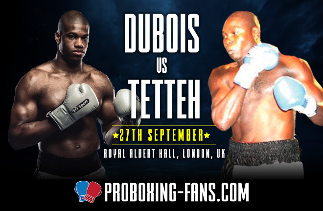 Dubois v Tetteh - Big Fight Preview & Predictions.