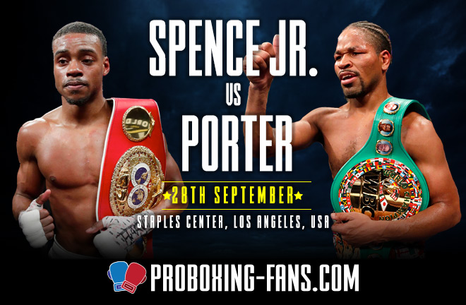 Spence Jr. vs. Porter - Big Fight Preview & Predictions.