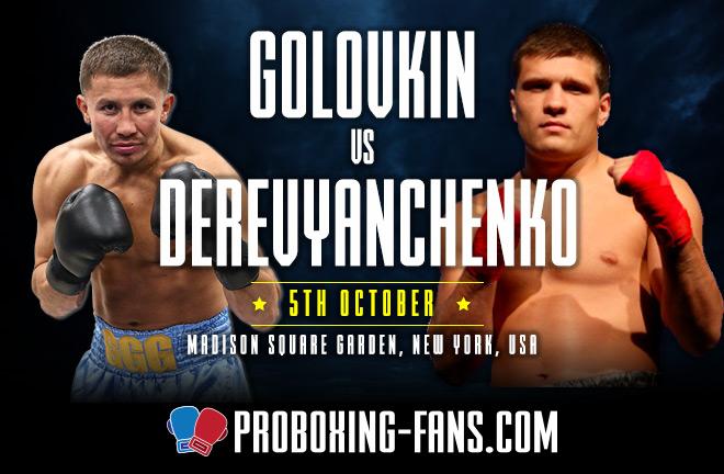 Gennady Golovkin vs Sergiy Derevyanchenko – Big Fight Preview & Prediction.