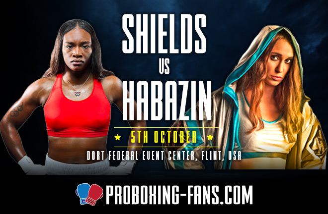 Claressa Shields vs. Ivana Habazin – Big Fight Preview & Prediction.