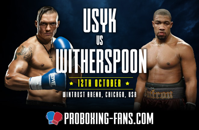 Oleksandr Usyk will make his heavyweight debut against Chaz Witherspoon in Chicago on Saturday night