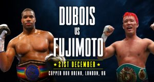 Dubois vs Fujimoto - Big Fight Preview & Predictions