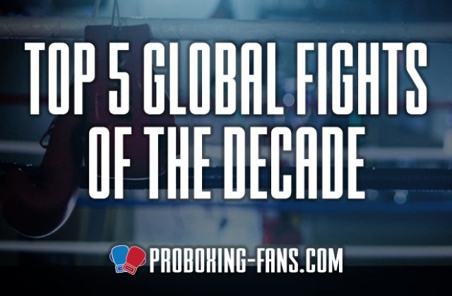 James Lupton looks back at the Top Five Fights of the decade.