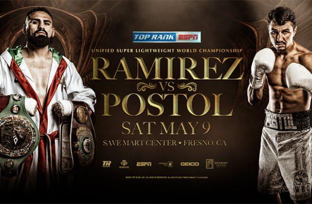 Jose Ramirez-Viktor Postol was Set for Save Mart Center Super Lightweight Title Showdown May 9 LIVE on ESPN. Credit: Top Rank.