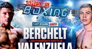 Miguel Berchelt v Eleazar Valenzuela - Big Fight Preview & Predictions