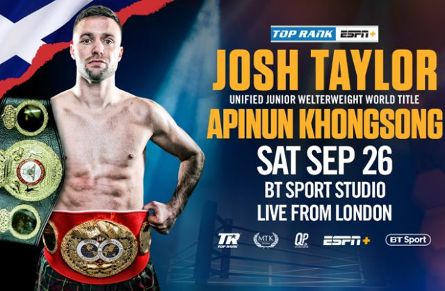 Josh Taylor will defend his unified world titles against Apinun Khongsong on September 26 in London Photo Credit: Top Rank