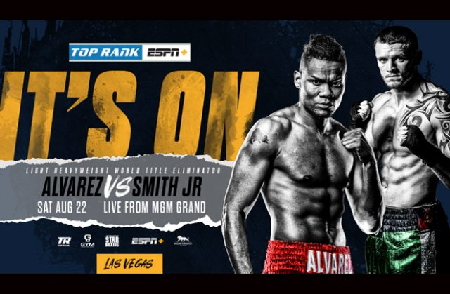 Eleider Alvarez faces Joe Smith Jr in a WBO Light-Heavyweight title eliminator on Saturday Photo Credit: Top Rank Boxing