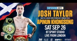 Josh Taylor meets IBF mandatory Apinun Khongsong at York Hall on Saturday Photo Credit: Top Rank