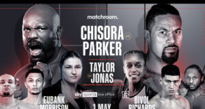 Derek Chisora and Joseph Parker finally meet at the top of a blockbuster bill on May 1
