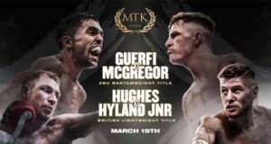 Karim Guerfi is set to finally defend his European Bantamweight title against Lee McGregor, whilst Maxi Hughes faces Paul Hyland Jr on Friday in Bolton