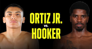 Vergil Ortiz Jr faces former world champion Maurice Hooker in Texas on Saturday live on DAZN