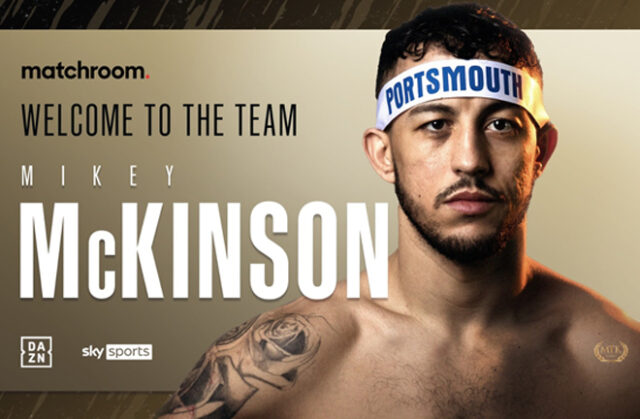 Unbeaten Welterweight Michael McKinson has signed with Eddie Hearn's Matchroom Boxing